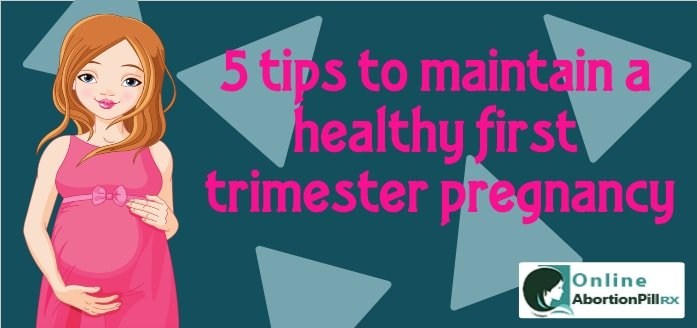 5 tips to maintain a healthy first trimester pregnancy