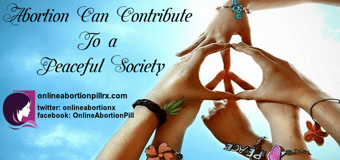 abortion can contribute to a peaceful society