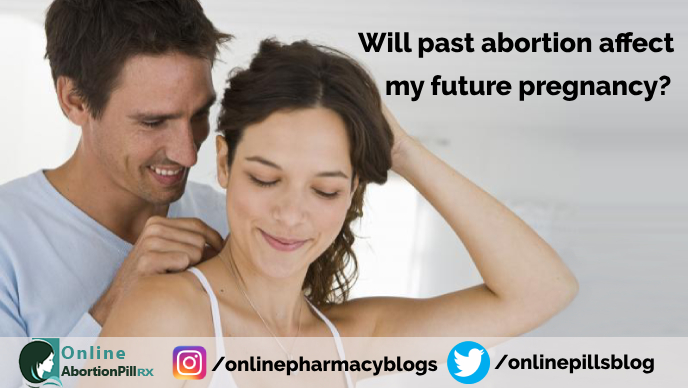 will-past-abortion-affect-future-pregnancy