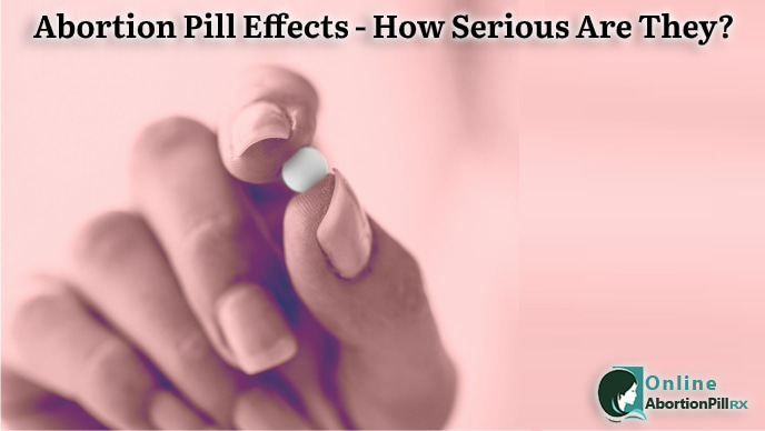 Abortion-Pill-Effects-How-Serious-Are-They